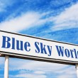Blue Sky World road sign — Stock Photo #5102964