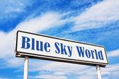 Blue Sky World road sign — Stock Photo