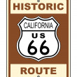 Stock Photo: CaliforniHistoric Route US 66 Sign Illustration