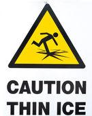 Thin Ice Warning Sign — Stock Photo