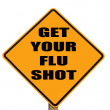 Sign reminding everyone to get their flu shot - Stock Photo