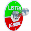 Listen Vs. Ignore - Toggle Switch — Zdjęcie stockowe