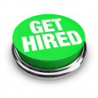 Get Hired Words on Round Green Button — Stock Photo