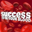 Stock Photo: Success is in Your Blood