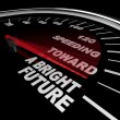 Speeding Toward a Bright Future - Speedometer — Stock Photo