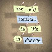 единственной постоянной в жизни является изменение — Стоковое фото