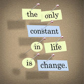 The Only Constant in Life is Change — 图库照片
