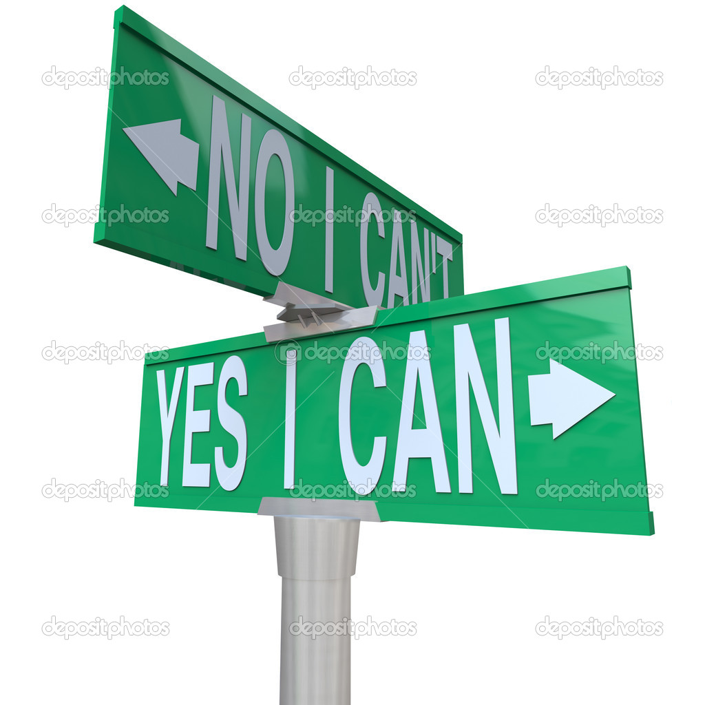A green two-way street sign pointing to No I Can't and Yes I Can — Stock Photo #4434391