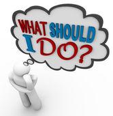 O que devo fazer - pensar pessoa pergunta no balão de pensamento — Foto Stock