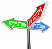 The Truth is Between My and Your Stories — Stock Photo