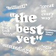 The Best Yet - Quotations of Praise — Stock Photo