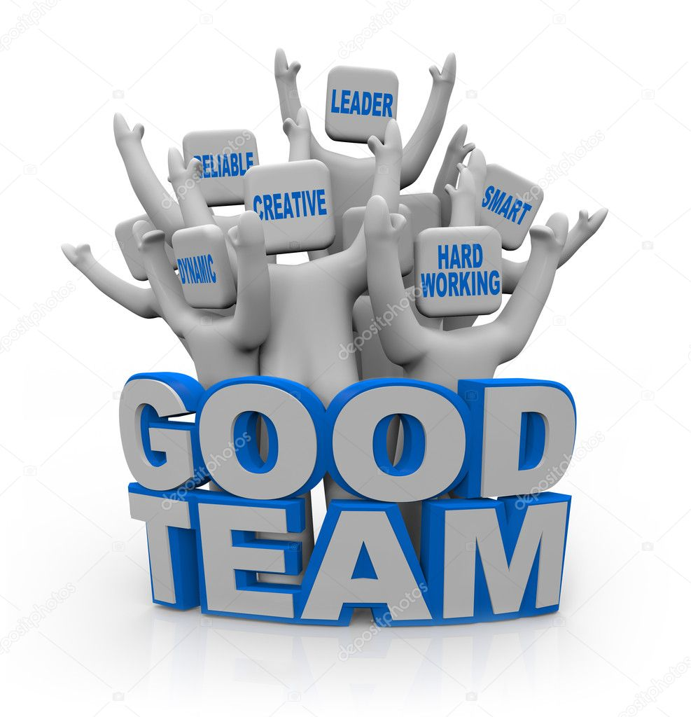 A group of cheering with teamwork qualities on their heads -- leader, smart, hard-working, creative, reliable, dynamic -- standing behind the words Good — Stock Photo #5323595