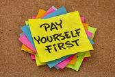Pay yourself first - reminder — Stock Photo