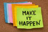 Make it happen — Stock Photo