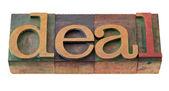 Deal - word in letterpress type — Stock Photo