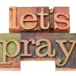 Let us pray in letterpress type - Foto Stock
