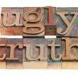 Royalty-Free Stock Photo: Ugly truth in letterpress type