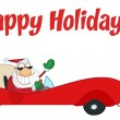 Royalty-Free Stock Photo: Happy Holidays Greeting With Santa Driving