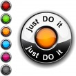 Just do it button. — Stock Vector #5025265