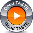 Good taste round button. — Stock Vector