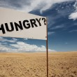 Hungry signboard — Foto Stock