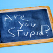 Are you stupid? — Stock Photo #5304145