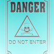 Danger!do not enter! - Stock Photo