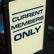 Current Members Only Sign — Stock Photo