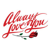 Always love you - confession with rose flower — Stock Vector