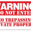 WARNING! DO NOT ENTER NO TRESPASSING PRIVATE PROPERTY — Stock Vector