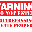 WARNING! DO NOT ENTER NO TRESPASSING PRIVATE PROPERTY — Stock Vector #4763987