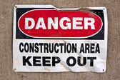 Danger Construction Area Keep Out sign — Stock Photo