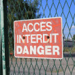 Accés interdit danger — Stock Photo