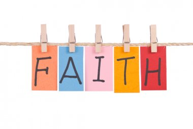 Faith, Colorful words hang on rope