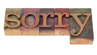 Sorry - word in letterpress type