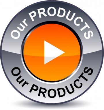 Our products round button.