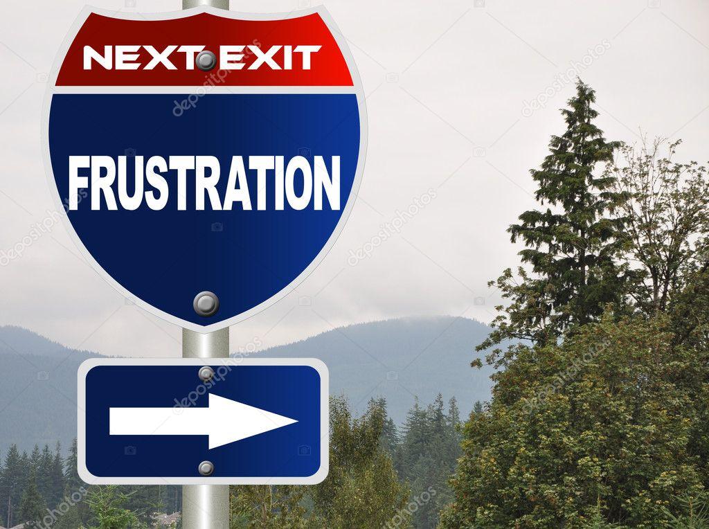 Frustration road sign