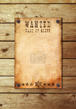 Vintage wanted poster on a wooden wall