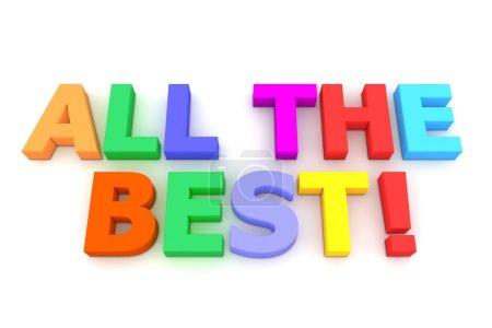 Photo pour Lettres multicolores tout le meilleur ! en deux lignes sur fond blanc - vue de dessus - image libre de droit