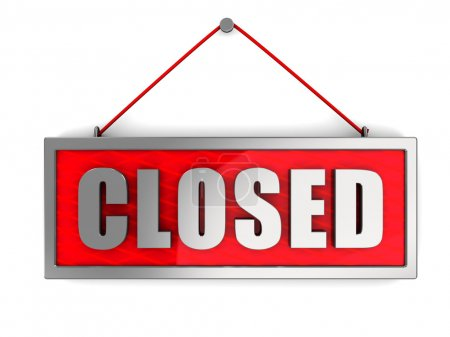 Photo for 3d illustration of 'closed' sign over white wall - Royalty Free Image